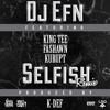 DJ EFN FT KING TEE, FASHAWN, KURUPT -