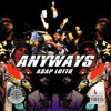 A$AP LOTTO - ANYWAYS