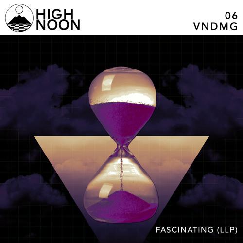 FASCINATING(LLP) [High Noon - Week #6]