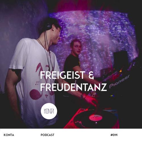KONTA #014: Freigeist & Freudentanz