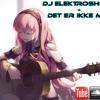DJ Elektroshock - Det Er Ikke Mig