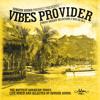 Vibes Provider - Reggae Mix 2015 By SUNGUN SOUND [Free Download]