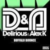Delirious & Alex K - Buffalo Bounce