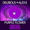 Delirious & Alex K - Purple Flower