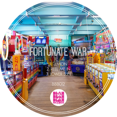 Fortunate War - Reel Me In [BBB012] OUT TODAY