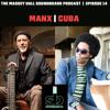 Harry Manx & Alex Cuba | The Massey Hall Soundboard Podcast Ep 14