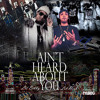 Download Lil Herb f/ Lil Bibby - Aint Heard About You (Kill Shit Part 2) Mp3