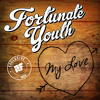 Fortunate Youth - My Love - [Rootfire World Premiere]