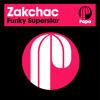 Zakchac feat. Dionne Mitchell - Funky Superstar (Original Mix)