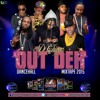 DJ CHIGGA - OUT DEH - DANCEHALL MIX 2015