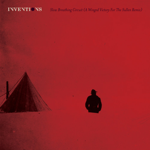 Slow Breathing Circuit (A Winged Victory For The Sullen Remix)