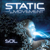 Static Movement - Sol (Upcoming Album 1st track preview)