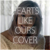 The Naked and Famous - Hearts like ours (COVER)