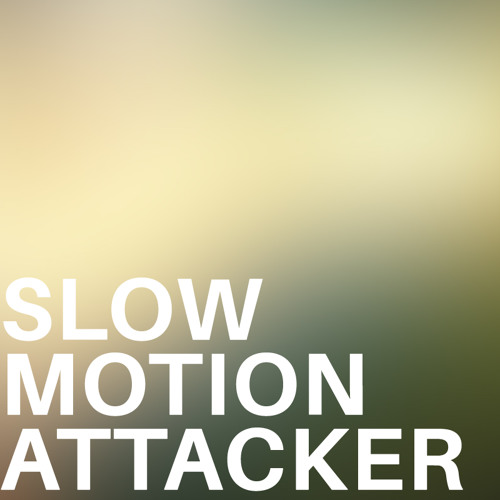 Slow-motion Attacker