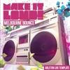 Melbourne Bounce Template for Ableton Live (SCNDL, Underjak'd, TJR, Joel Fletcher, Will Spark)