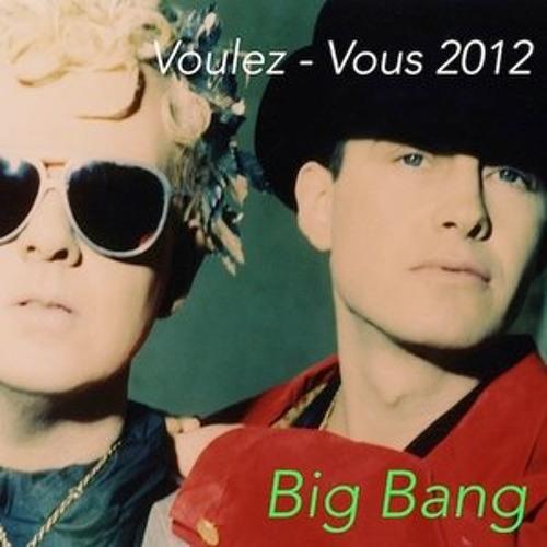 Voulez-Vous - Big Bang