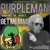 Purpleman - Get Me Mad Dubplate
