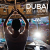 From Dubai With Love 073: Liquid Soul Guest Mix