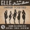 Elle & The Pocket Belles - Swingin' Together (Odjbox Remix)