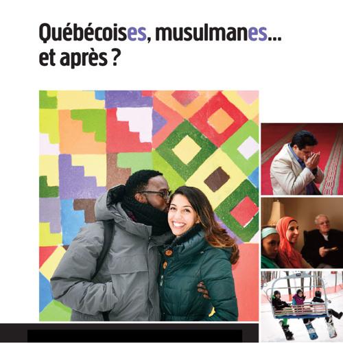 QuébécoisEs, musulmanEs... et après