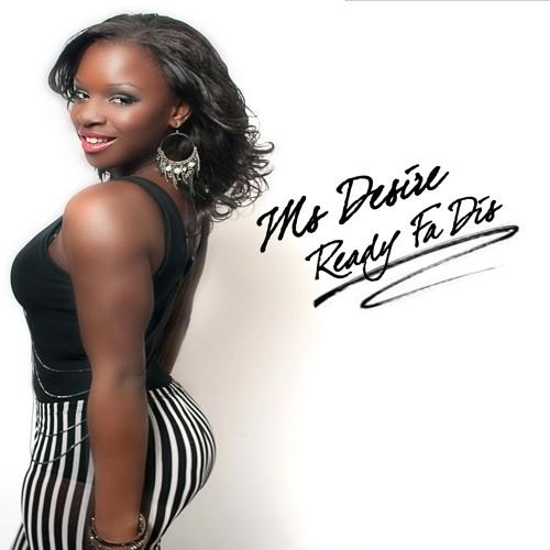 MS DESIRE - READY FA DIS