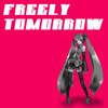 [Pd★] Freely Tomorrow - Thai Cover