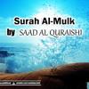 Listen Amazing Recitation of SURAH AL MULK سورة الملك (NEW)  - سورة الملك By Saad Al Quraishi
