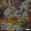 Para One & Tacteel - G-Funk Special On Rinse FR - 10/03/15