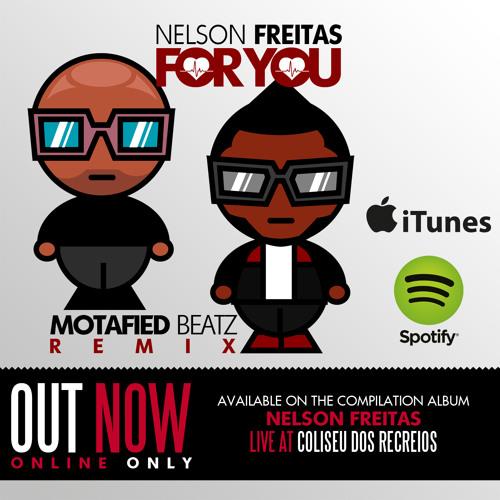Nelson Freitas - For You (Motafied Beatz Ghettozouk Remix)