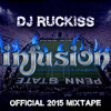 Infusion Official 2015 Mixtape Live Mix Mp3