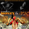 Download Maybaxh Hot Ft. Tracy T - Money & Sex