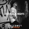 HYPETRAK Mix: Falcons - Los Angeles Nights