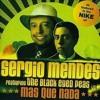 Sergio Mendes feat. The Black Eyed Peas - Mas Que Nada (Tocadisco's Las Favelas Electricas Mix)