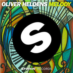 Oliver Heldens - Melody (Original Mix)
