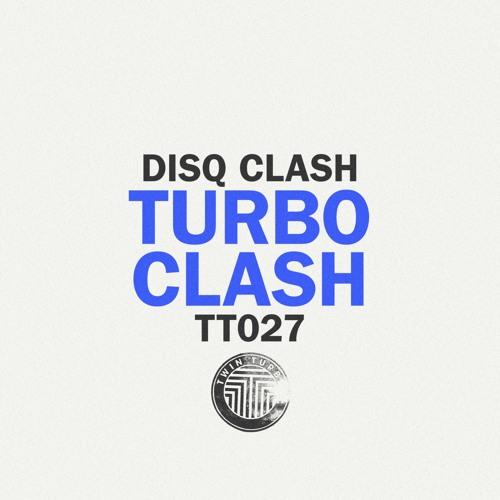 Twin Turbo 027 | Disq Clash - Turbo Clash