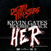 Cover Lagu - Kevin Gates ft OG Boobie Black - Her (Prod. Millz)