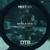 Bone N Skin – Trickshot (Original Mix)