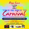 RIGGO SUAVE'S 2015 CARNIVAL MIX (TAKE ME BACK TO CARNIVAL)