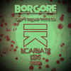 Borgore - Can't Squad With Us (INCARNATE KIDS Remix)*Click Buy for free D/L*