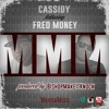Cassidy - MMM ft. Fred Money (DigitalDripped.com)