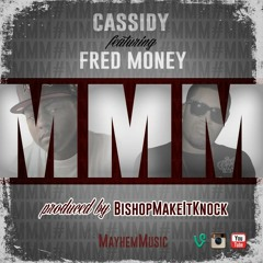 Cassidy - MMM ft. Fred Money (DigitalDripped.com)