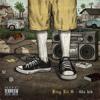 King Lil G - That Loud