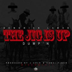 The Jig is Up - Kendrick Lamar Remix