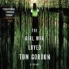Ladder Song - The Girl Who Loved Tom Gordon