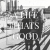 A Life Thats Good(The Music of Nashville) by Lauren Vautier