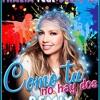 Thalia Ft Becky G - Como Tu No Hay Dos (Darwin Axel Remix 4 X-Héctor) Portada del disco