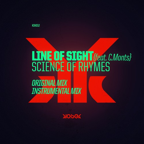 KIK012 Line Of Sight, C.Monts - Science of Rhymes feat. C.Monts