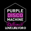 Purple Disco Machine - Love Like Song For O. AlKemist Bootleg