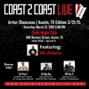 SxSW/Coast2Coast Show at Cielo Night Club Austin Tx