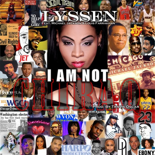 I Am Not Chiraq (Feat. Michael Jackson & Louis Farrakhan)